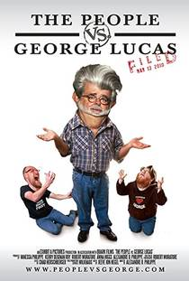 Picture of a movie: The People Vs. George Lucas