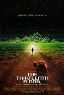 Picture of a movie: The Thirteenth Floor