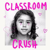 Picture of a podcast: Classroom Crush
