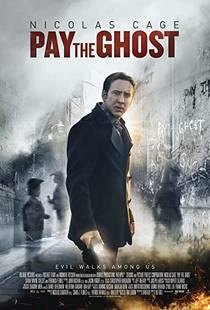 Picture of a movie: Pay The Ghost