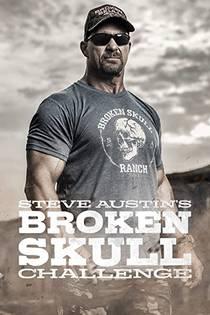 Picture of a TV show: Steve Austin's Broken Skull Challenge