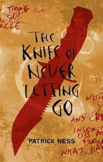 Picture of a book: The Knife Of Never Letting Go