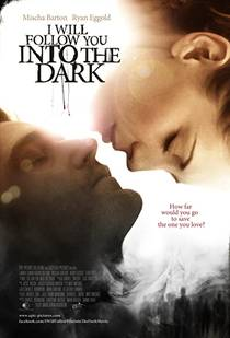 Picture of a movie: I Will Follow You Into The Dark