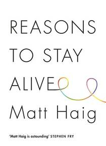 Picture of a book: Reasons To Stay Alive