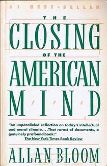 Picture of a book: The Closing Of The American Mind