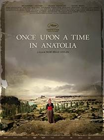 Picture of a movie: Once Upon A Time In Anatolia