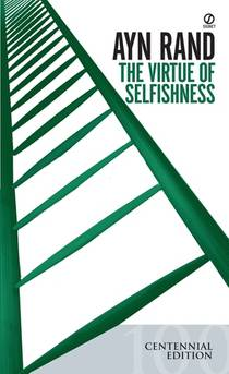Picture of a book: The Virtue Of Selfishness: A New Concept Of Egoism