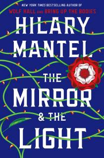 Picture of a book: The Mirror & The Light