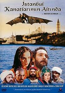 Picture of a movie: Istanbul Beneath My Wings