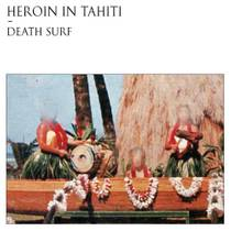 Picture of a band or musician: Heroin in Tahiti