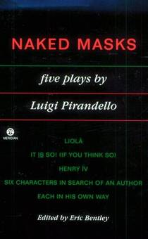 Picture of a book: Naked Masks: Five Plays