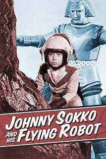 Picture of a TV show: Johnny Sokko And His Flying Robot