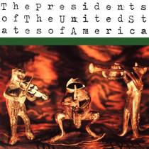 Picture of a band or musician: The Presidents Of The United States Of America
