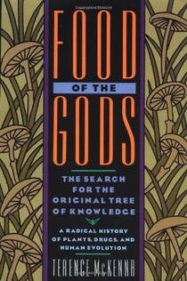 Picture of a book: Food Of The Gods: The Search For The Original Tree Of Knowledge
