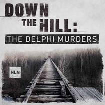 Picture of a podcast: Down The Hill: The Delphi Murders