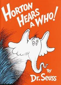 Picture of a book: Horton Hears A Who!
