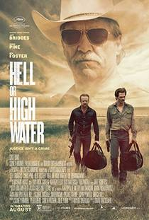 Picture of a movie: Hell Or High Water
