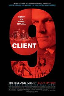 Picture of a movie: Client 9: The Rise And Fall Of Eliot Spitzer