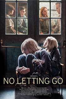 Picture of a movie: No Letting Go
