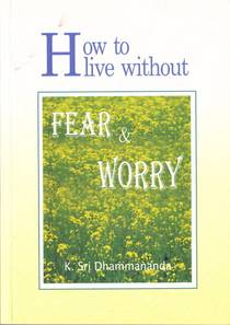 Picture of a book: How To Live Without Fear And Worry