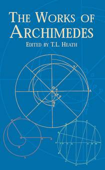 Picture of a book: The Works Of Archimedes