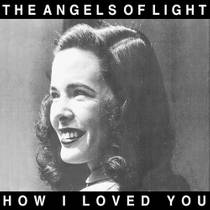 Picture of a band or musician: The Angels Of Light