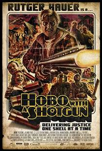 Picture of a movie: Hobo With A Shotgun