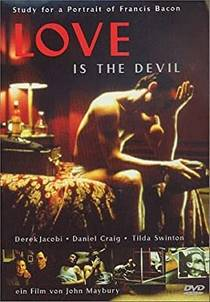 Picture of a movie: Love Is The Devil: Study For A Portrait Of Francis Bacon