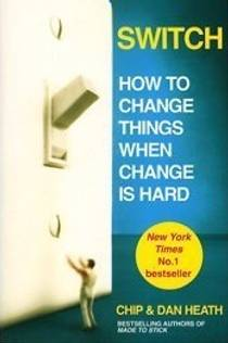Picture of a book: Switch: How To Change Things When Change Is Hard