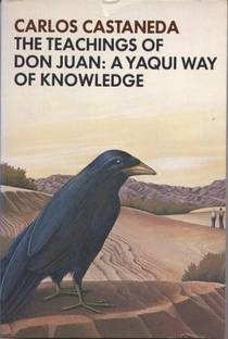 Picture of a book: The Teachings Of Don Juan: A Yaqui Way Of Knowledge