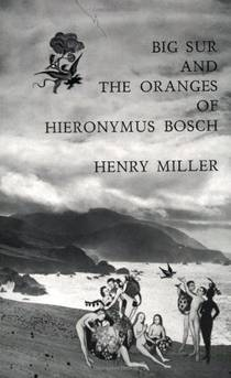 Picture of a book: Big Sur And The Oranges Of Hieronymus Bosch