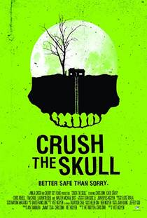 Picture of a movie: Crush The Skull