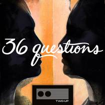 Picture of a podcast: 36 Questions – The Podcast Musical