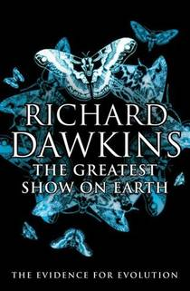 Picture of a book: The Greatest Show On Earth: The Evidence For Evolution