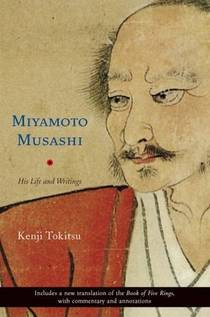 Picture of a book: Miyamoto Musashi: His Life and Writings