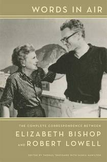 Picture of a book: Words in Air: The Complete Correspondence Between Elizabeth Bishop and Robert Lowell