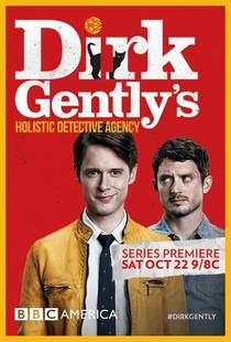 Picture of a TV show: Dirk Gently's Holistic Detective Agency