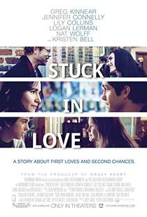 Picture of a movie: Stuck In Love