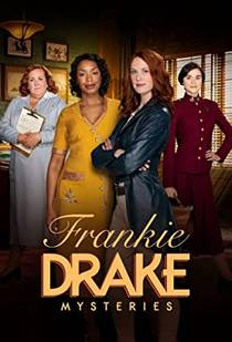 Picture of a TV show: Frankie Drake Mysteries