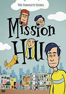 Picture of a TV show: Mission Hill