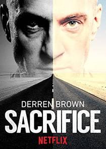 Picture of a TV show: Derren Brown: Sacrifice
