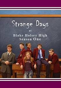 Picture of a TV show: Strange Days At Blake Holsey High