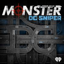 Picture of a podcast: Monster: Dc Sniper