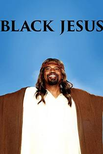 Picture of a TV show: Black Jesus