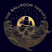Picture of a band or musician: The Ballroom Thieves