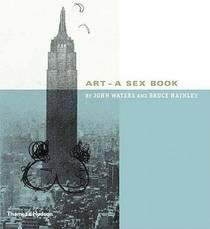 Picture of a book: Art: A Sex Book