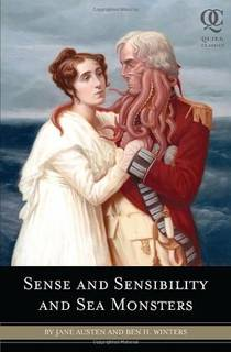 Picture of a book: Sense And Sensibility And Sea Monsters