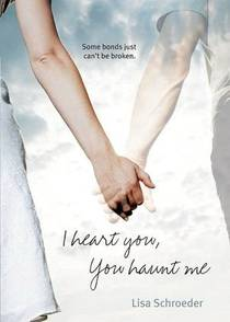 Picture of a book: I Heart You, You Haunt Me