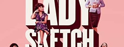 Image of A Black Lady Sketch Show