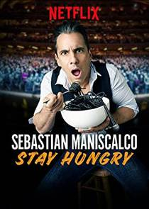 Picture of a TV show: Sebastian Maniscalco: Stay Hungry